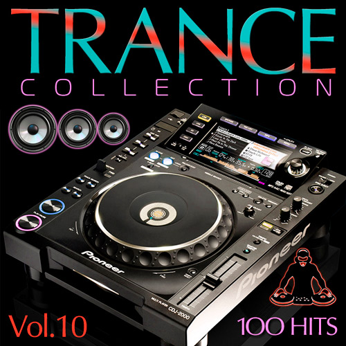 Trance Collection 100 Hits. №10 (2015)