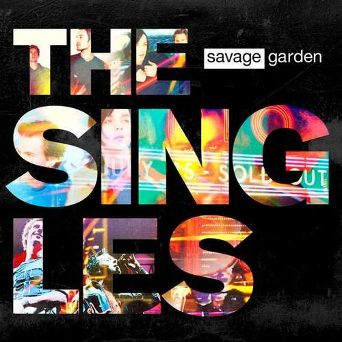 Savage Garden - The Singles (2015)