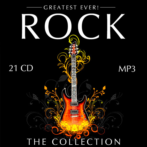 Rock The Collection  Greatest Ever (2008-2015) 21CD