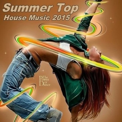 House Music Summer Top (2015)