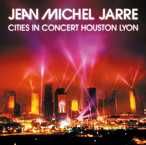 Jean Michel Jarre - Cities In Concert Houston Lyon (2014)