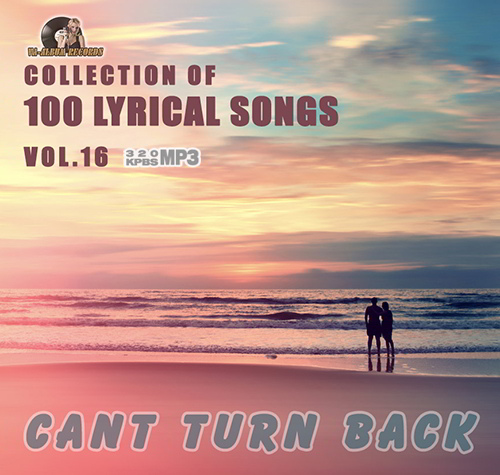 Cant Turn Back: 100 Lyrical Song vol 16 (2015)