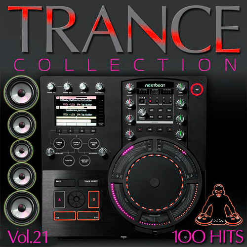 Trance Collection 100 Hits Volume. 21 (2015)