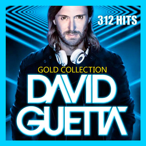 David Guetta - Gold Collection. 312 Hits (2015)