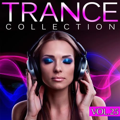 Trance Collection Volume №25 (2015)