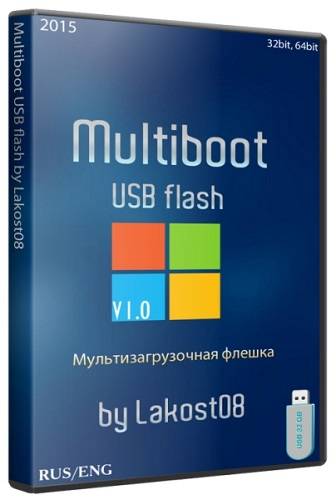 Multiboot USB flash by Lakost08 1.0 (2015/RUS/ENG)