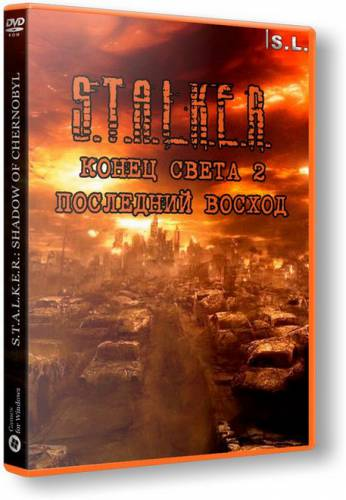 S.T.A.L.K.E.R.: Shadow of Chernobyl - ����� ����� 2: ��������� ������ (2015/RUS/PC)
