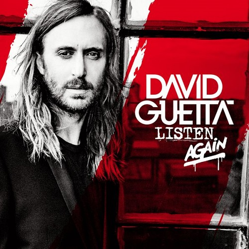 David Guetta - Listen Again (Deluxe) +5 Video (2015)
