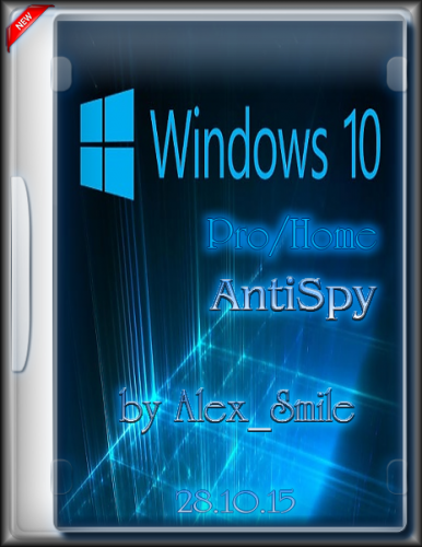 Windows 10 Pro/Home AntiSpy (x64) by Alex Smile (RUS)