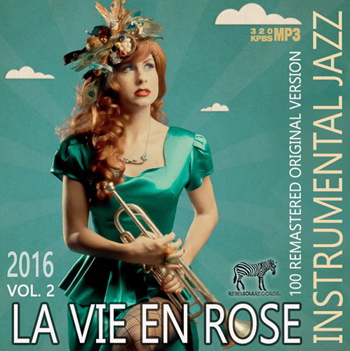 La Vie En Rose: Instrumental Jazz (2016)