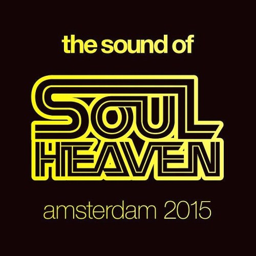 The Sound of Soul Heaven Amsterdam (2015)