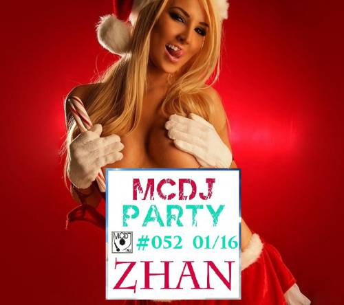ZHAN - MCDJ PARTY 052 (TOP JANUARY 2016)