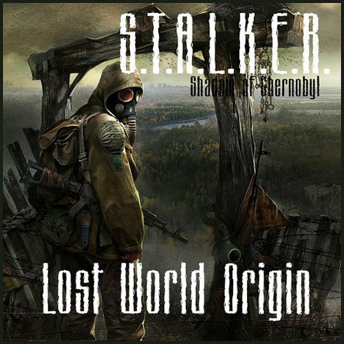 S.T.A.L.K.E.R. Shadow of Chernobyl - Lost World Origin (2014/RUS/RePack by Siriys2012)