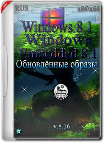 Windows 8.1 Embedded (x86/x64) � ���������� ������������ 4 in 1 (RUS/2016)