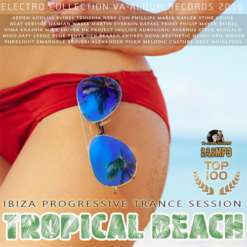 Tropical Beach: Ibiza Progressive Trance (2016)