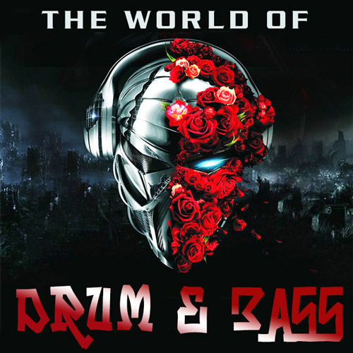 Drum & Bass The World Of Remix (2016)