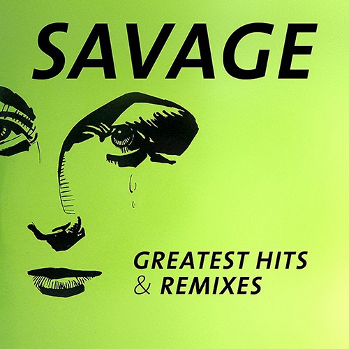 Savage - Greatest Hits & Remixes (2016) 2CD