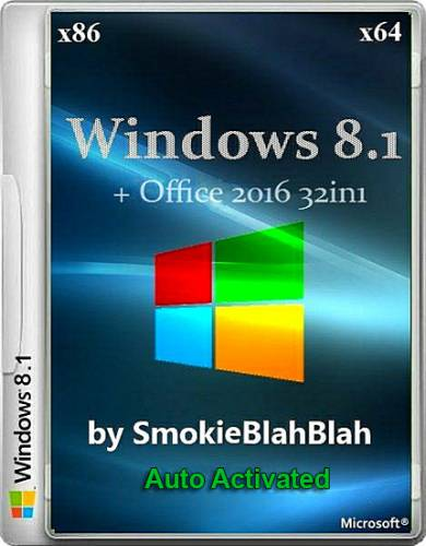 Windows 8.1 + Office 2016 (x86/x64) 32 in 1 Activated (RUS/03.2016/by SmokieBB)