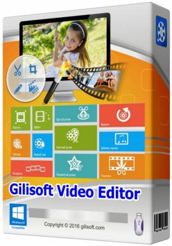 GiliSoft Video Editor 7.1.0 Final + Portable by poststrel
