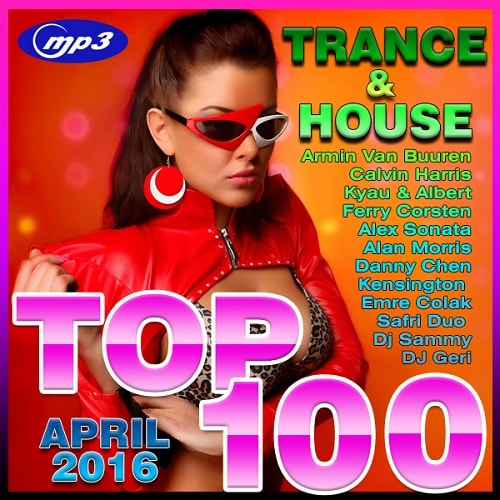 Trance & House - TOP 100 (2016)