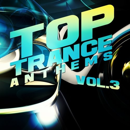 Top Trance Anthems Vol.3 (2016)