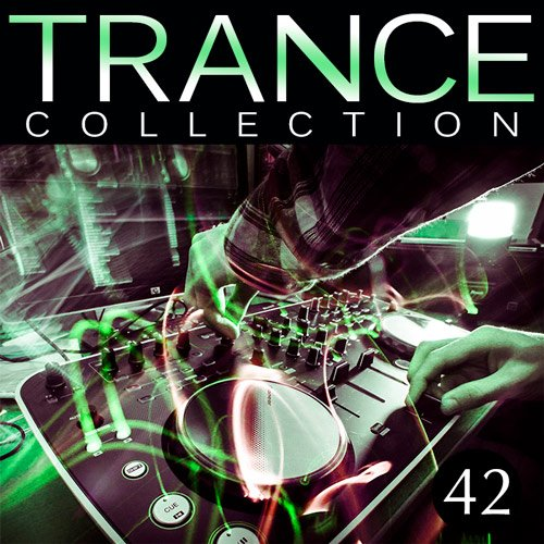 Trance Collection Volume. №42 (2016)