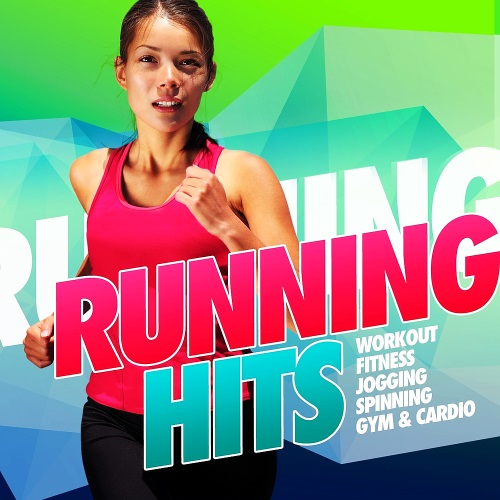 Running Hits Workout - Fitness Groove (2016)
