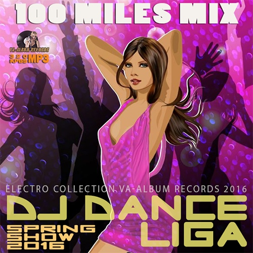 100 Miles Mix: DJ Dance Liga (2016)