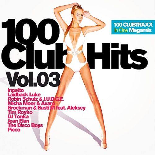 VA - 100 Clubhits - Mixed By DJ Deep Vol.3 (2016)