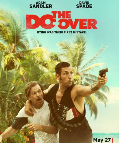 Все по новой / The Do Over (2016) WEB-DL/720p/1080p/WEB-DLRip