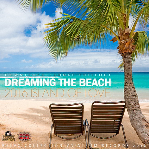 Dreaming The Beach (2016)