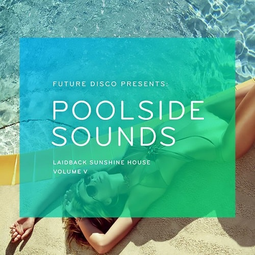 VA - Future Disco Presents Poolside Sounds Vol.5 (2016)