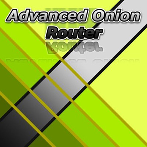 Advanced Onion Router 0.3.0.24 Portable (ENG) 2016