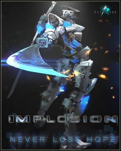 Implosion - Never Lose Hope v 1.2.7 (2016/RUS/Android)