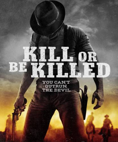 Убей или умри / Kill or Be (2015) WEB-DL/720p/WEB-DLRip