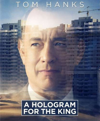 ���������� ��� ������ / A Hologram for the King (2016) BDRip/720p/1080p/HDRip