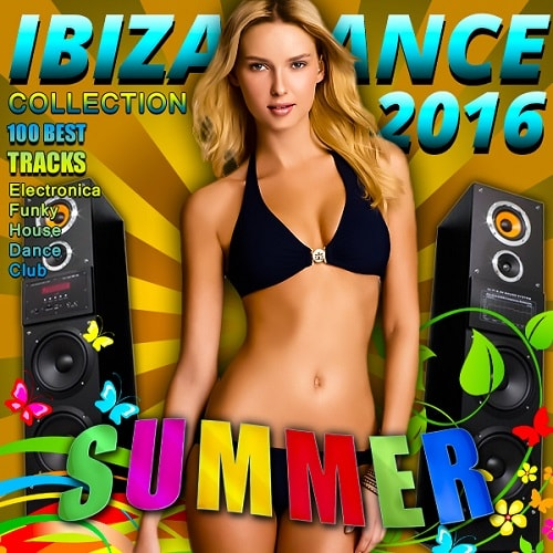 VA - Ibiza Dance - Summer Collection (2016)