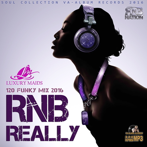 RnB Really: Soul Mix (2016)