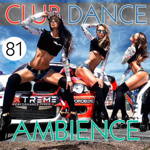 Club Dance Ambience 100hits Volume. �81 (2016)