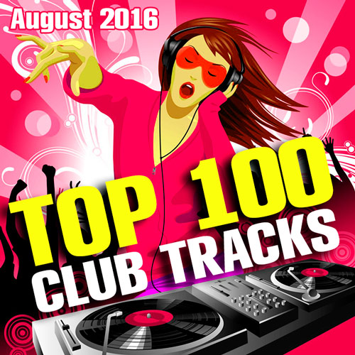 Club TracksTop 100 (August) (2016)