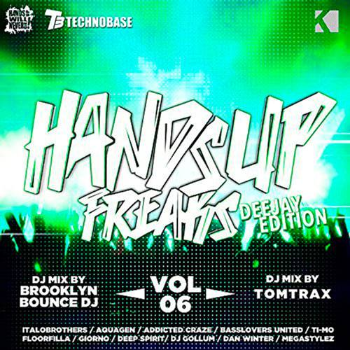 Hands up Freaks - Deejay Edition Vol.6 (2016)