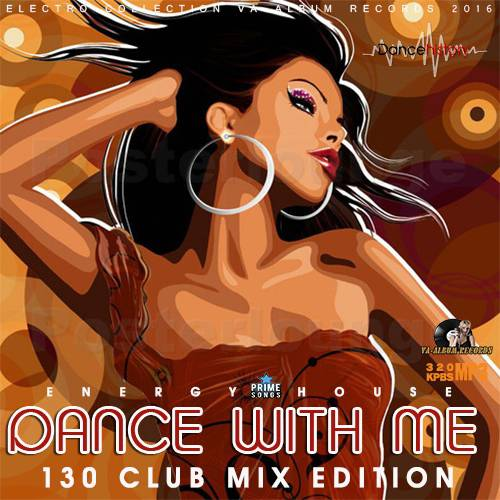 Dance With Me: 130 Club Mix (2016)