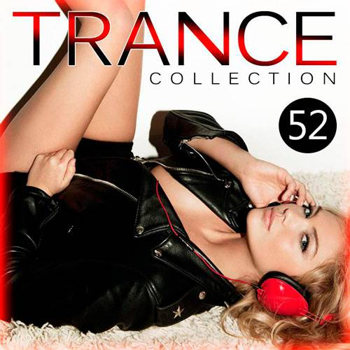 Trance Collection Volume.52 (2016)
