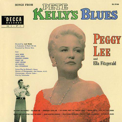 Peggy Lee and Ella Fitzgerald - Songs From Pete Kelly's Blues (1999) 1955