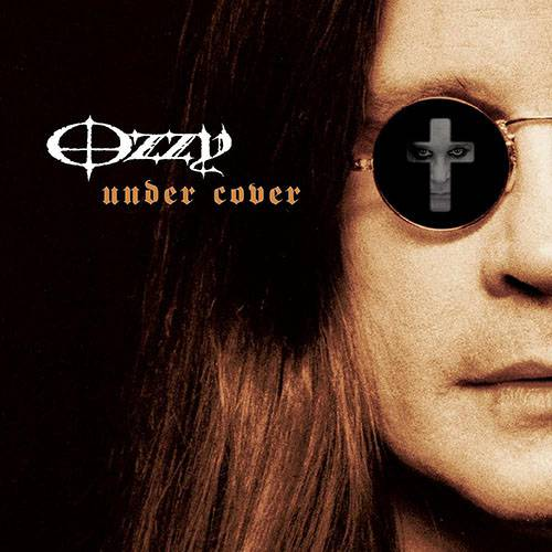 Ozzy Osbourne - Under Cover [ak Deluxe] (2016)