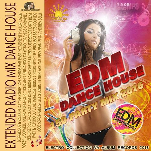 EDM Dance House: Extendet Mix (2016)