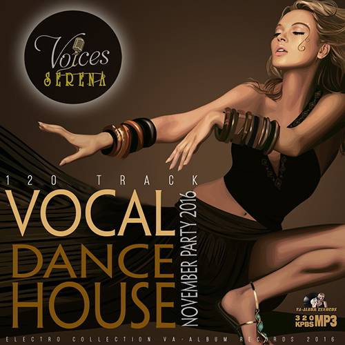Voices Serena: Vocal Dance House (2016)