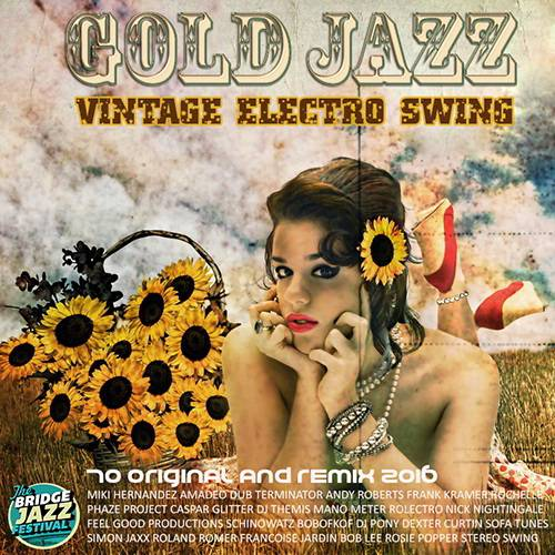 Vintage Electro Swing: Gold Jazz (2016)