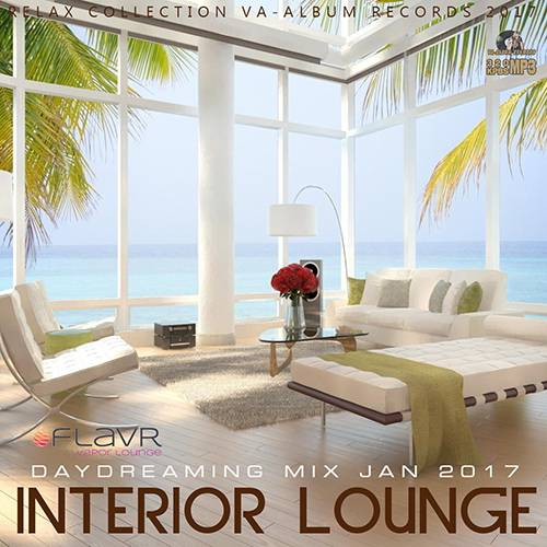 Interior Lounge: Relax Mix (2017)