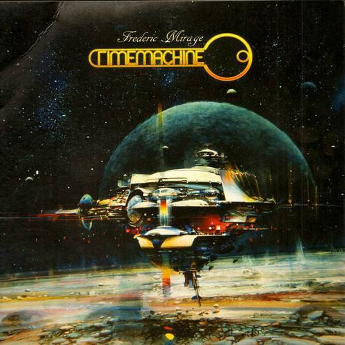 Frederic Mirage - Timemachine (1980) LP, Released 2014